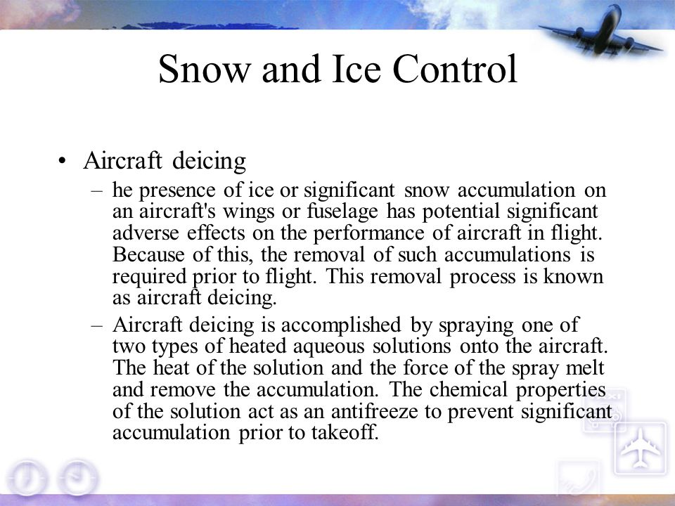 Snow and Ice Control Aircraft deicing