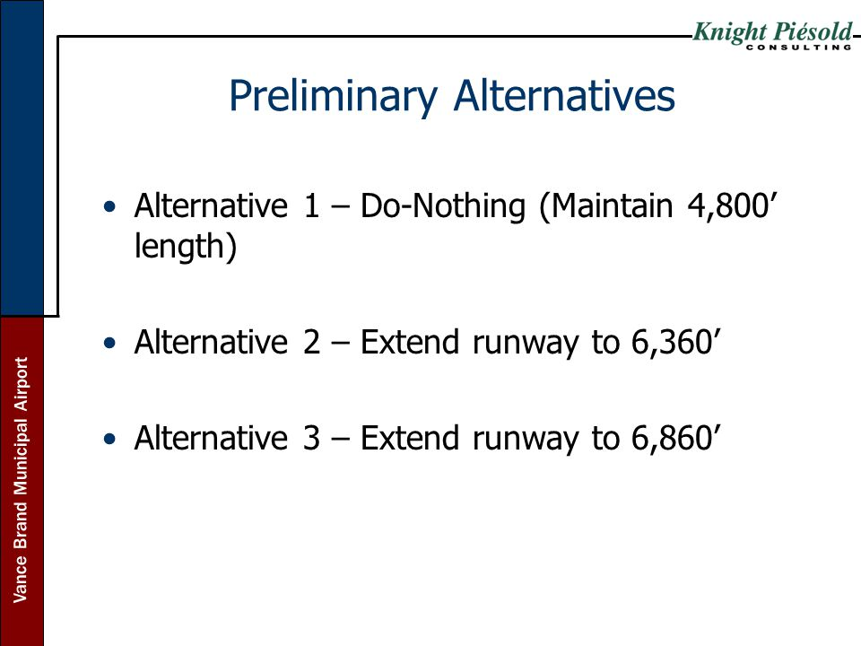 Preliminary Alternatives