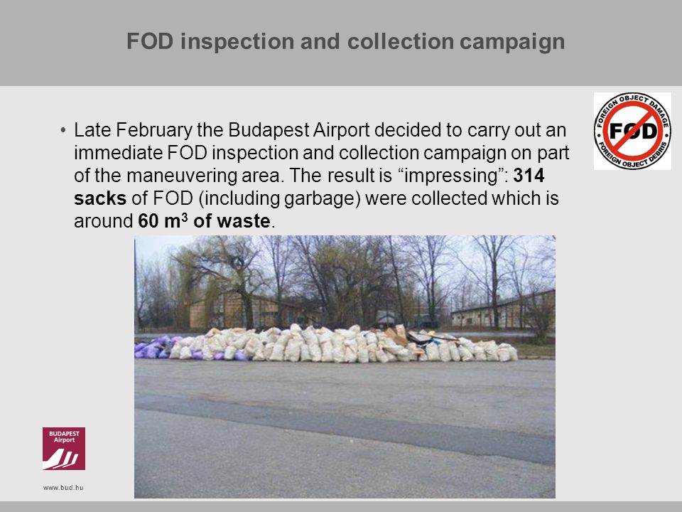 FOD inspection and collection campaign