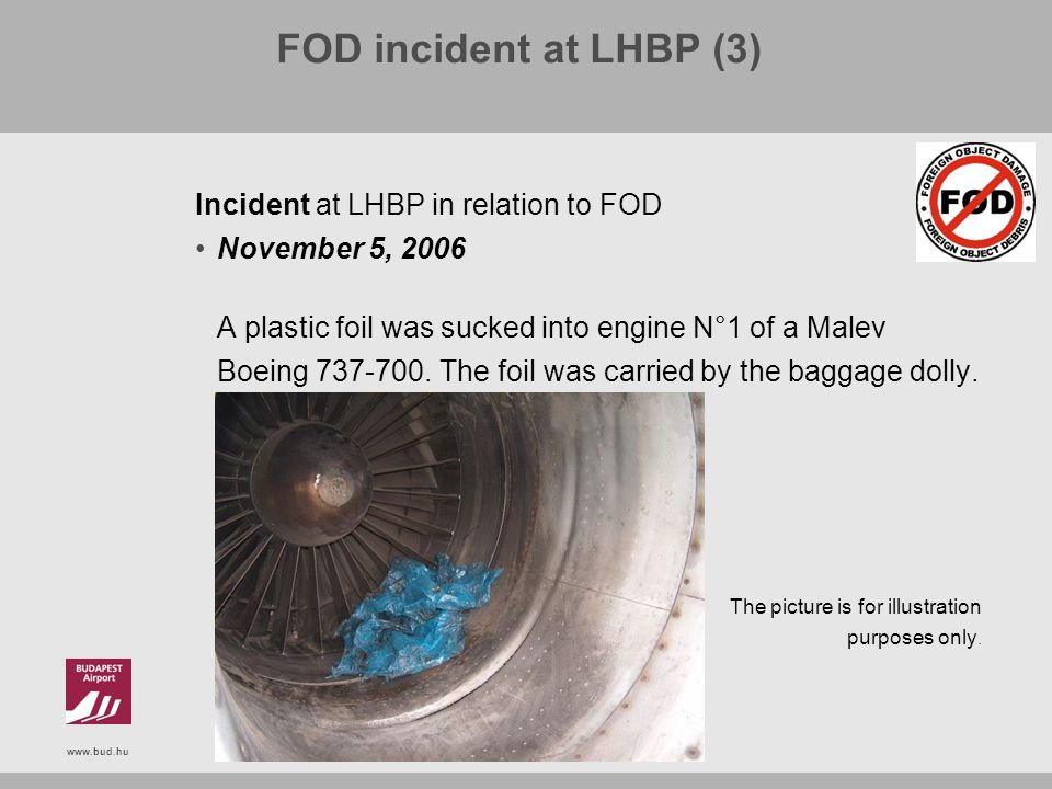 FOD incident at LHBP (3) Incident at LHBP in relation to FOD