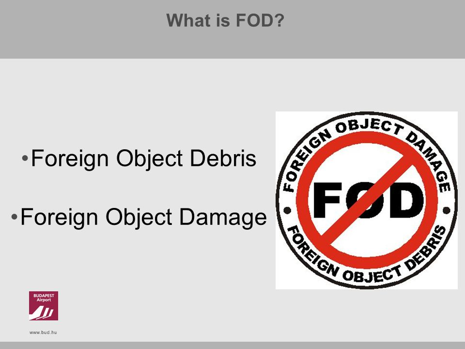 What is FOD Foreign Object Debris Foreign Object Damage
