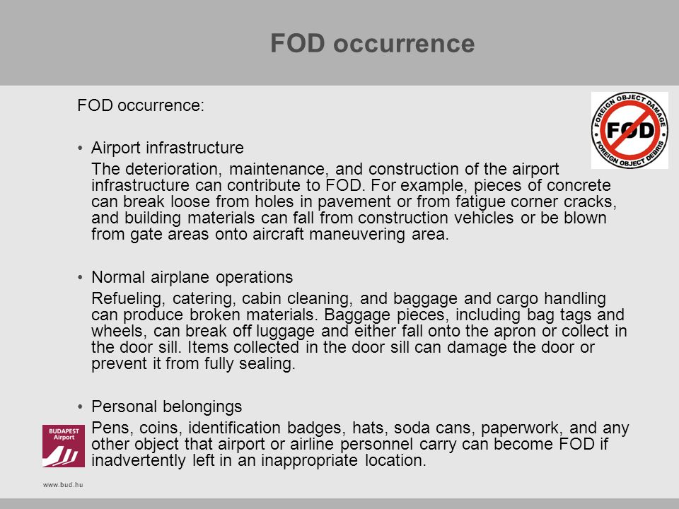 FOD occurrence FOD occurrence: Airport infrastructure