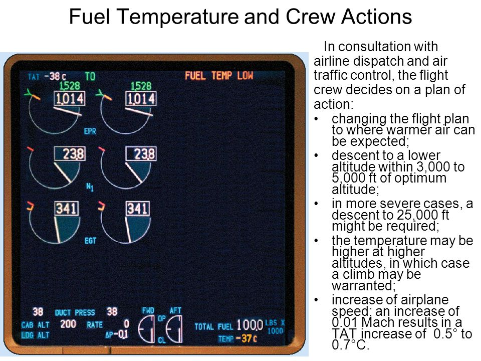 Fuel Temperature and Crew Actions