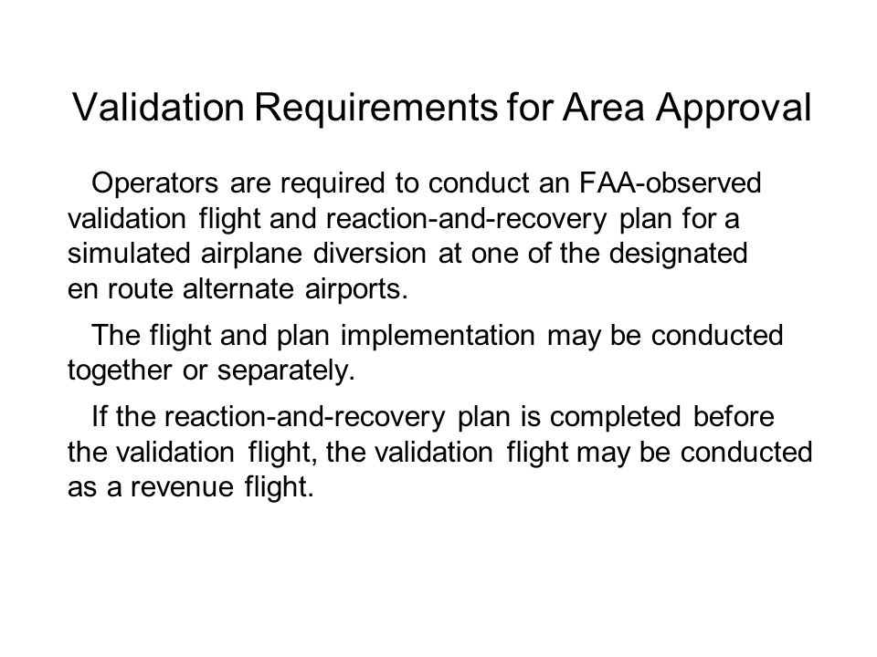 Validation Requirements for Area Approval