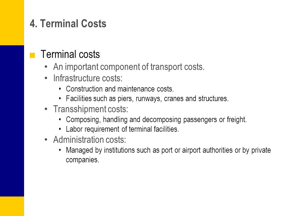 4. Terminal Costs Terminal costs