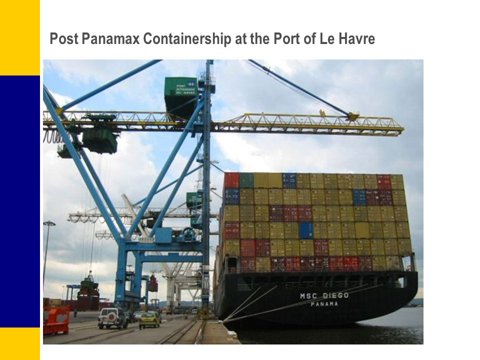 Post Panamax Containership at the Port of Le Havre