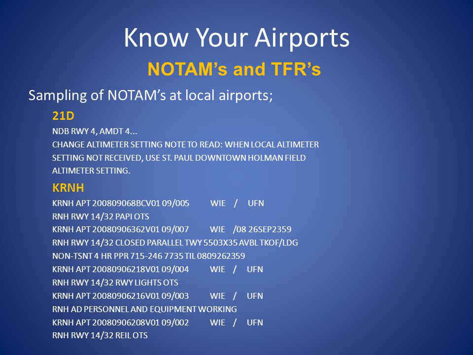 Know Your Airports NOTAM's and TFR's