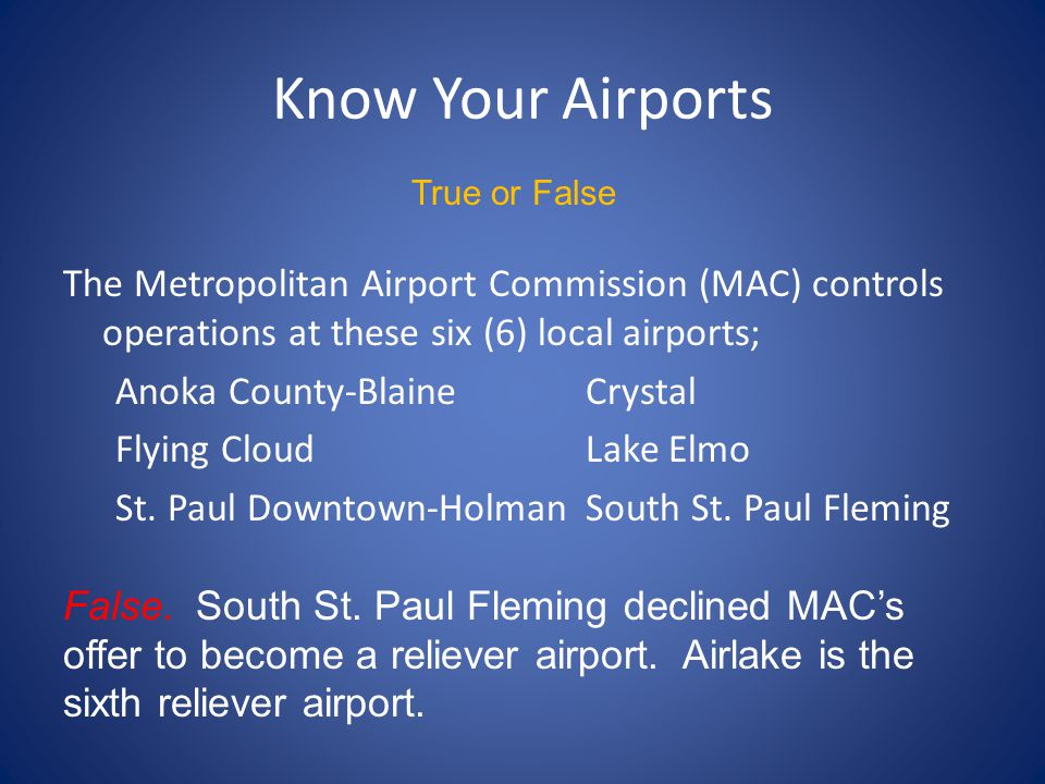 Know Your Airports True or False.