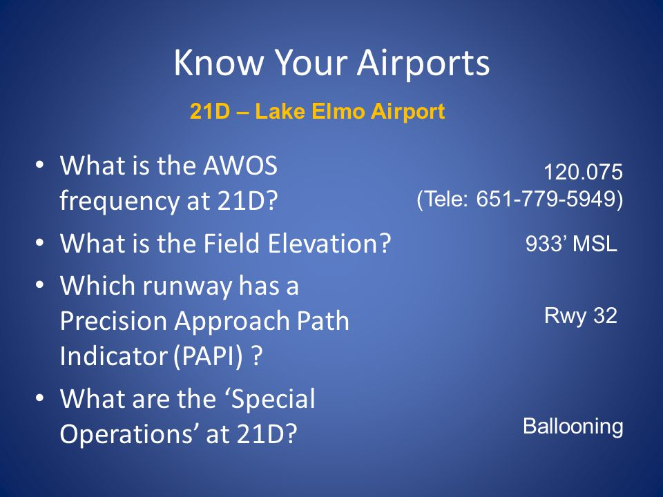 Know Your Airports What is the AWOS frequency at 21D