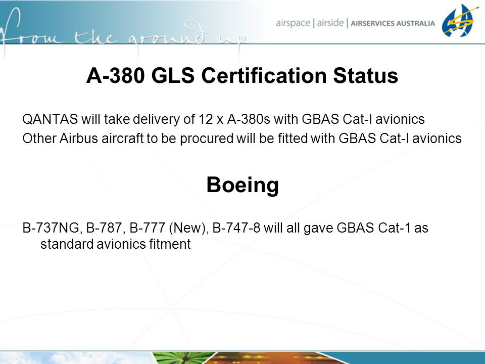 A-380 GLS Certification Status