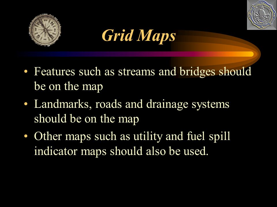 Grid Maps Features such as streams and bridges should be on the map