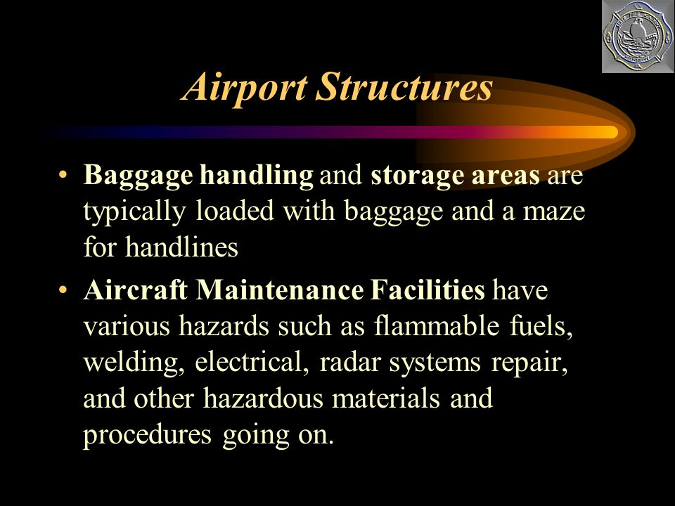 Airport Structures Baggage handling and storage areas are typically loaded with baggage and a maze for handlines.