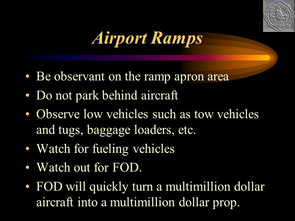 Airport Ramps Be observant on the ramp apron area