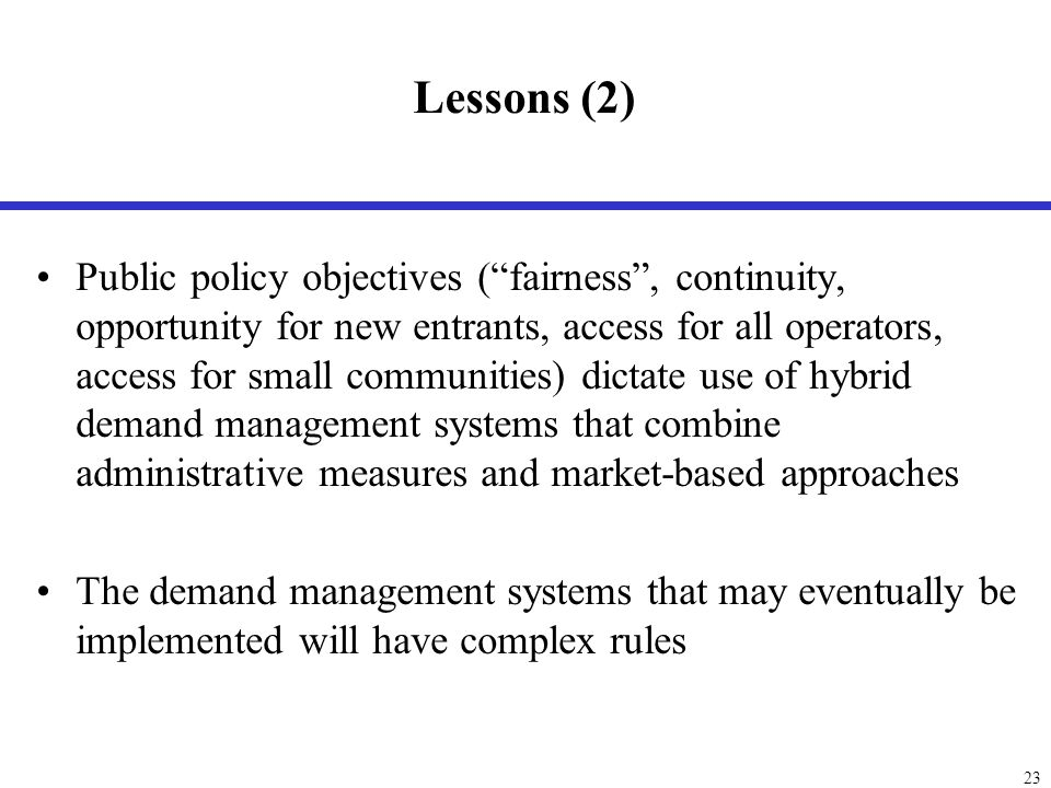 Outline Sensitivity to characteristics of demand and capacity