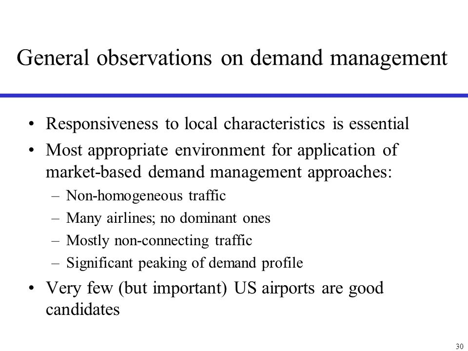 Conclusion Airport demand management is a very complex systems problem