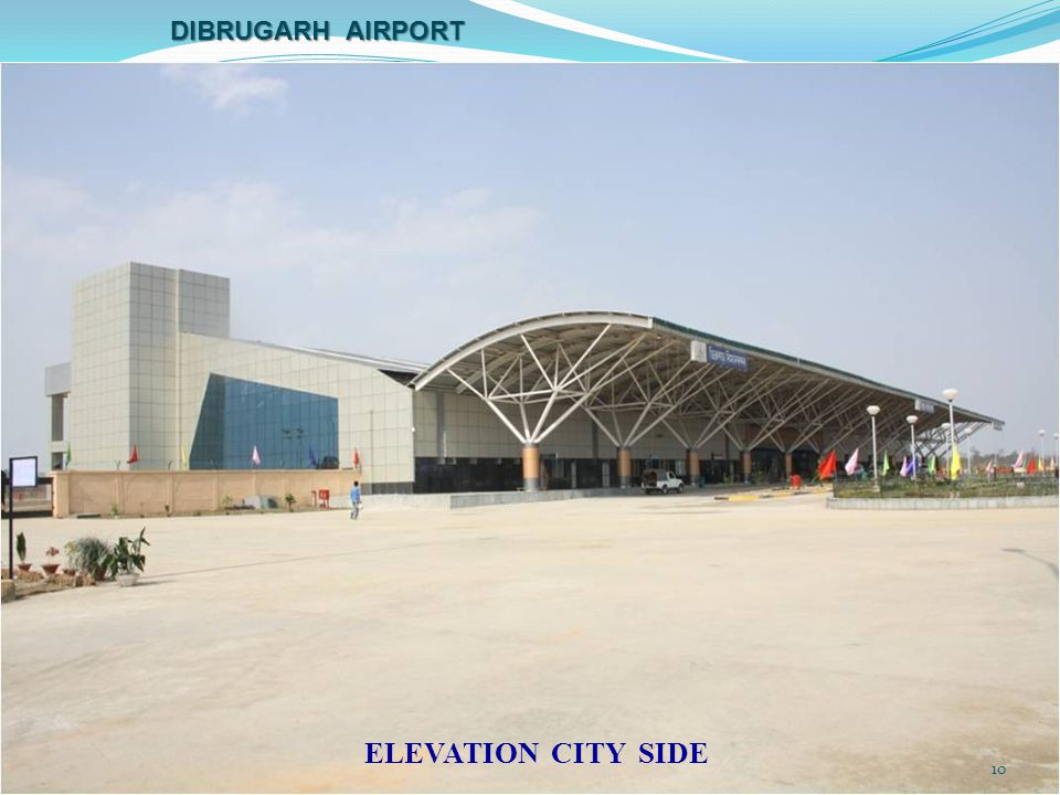 Dibrugarh airport ELEVATION CITY SIDE