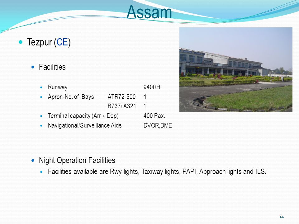 Assam Tezpur (CE) Facilities Night Operation Facilities