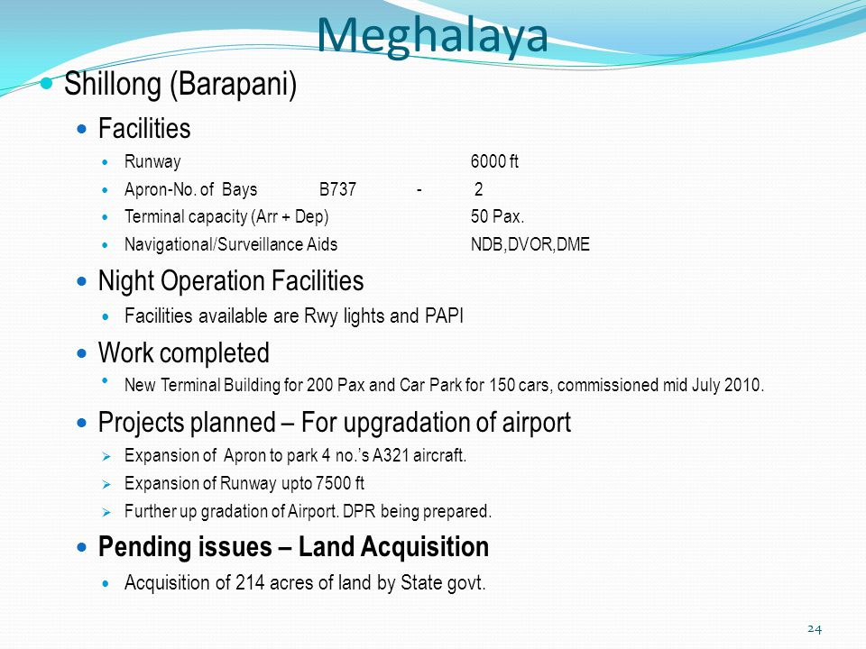 Meghalaya Shillong (Barapani) Facilities Night Operation Facilities