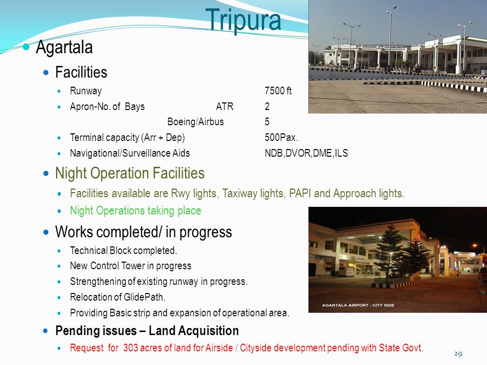 Tripura Agartala Facilities Night Operation Facilities