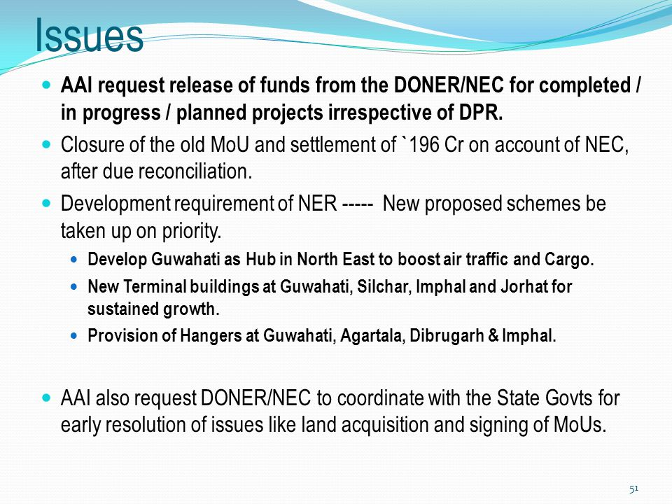 Issues AAI request release of funds from the DONER/NEC for completed / in progress / planned projects irrespective of DPR.