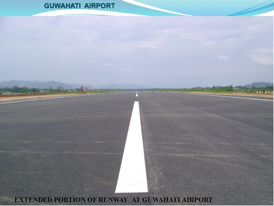 Guwahati airport EXTENDED PORTION OF RUNWAY AT GUWAHATI AIRPORT