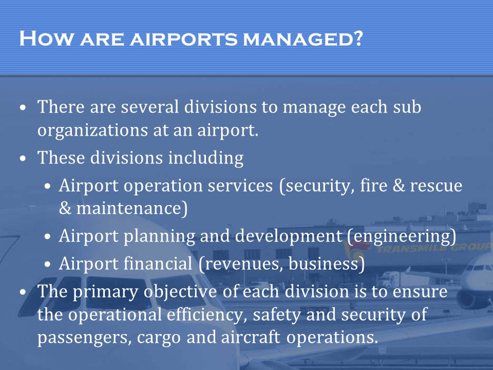 How are airports managed