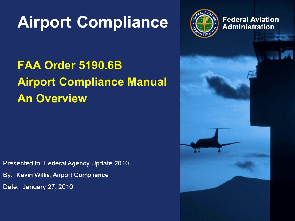 FAA Order B Airport Compliance Manual An Overview