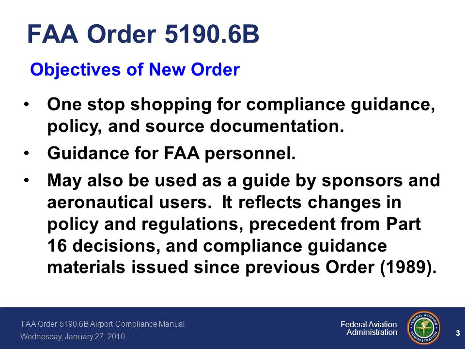 FAA Order 5190.6B Objectives of New Order