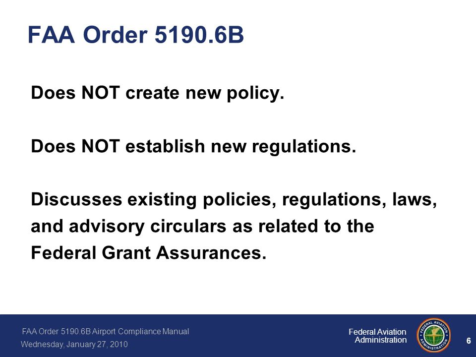 FAA Order 5190.6B Does NOT create new policy.