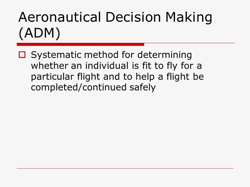 Aeronautical Decision Making (ADM)
