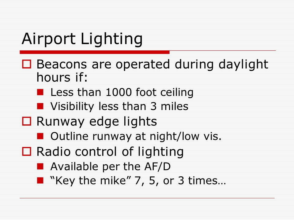 Airport Lighting Beacons are operated during daylight hours if: