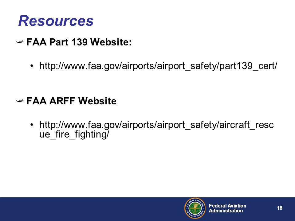 Resources FAA Part 139 Website: