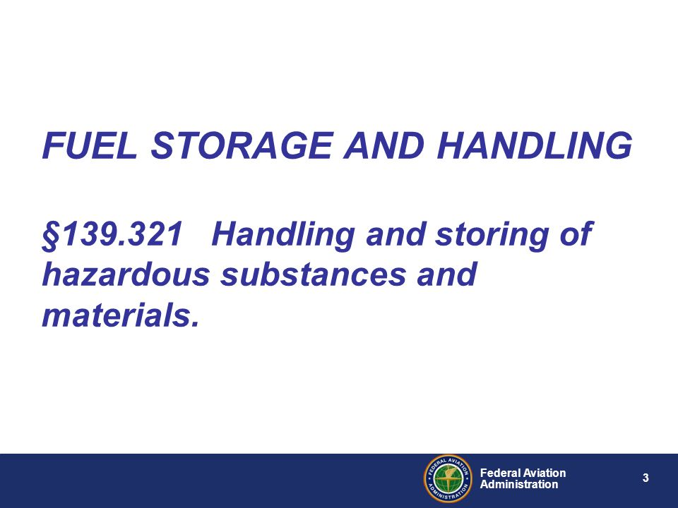 FUEL STORAGE AND HANDLING