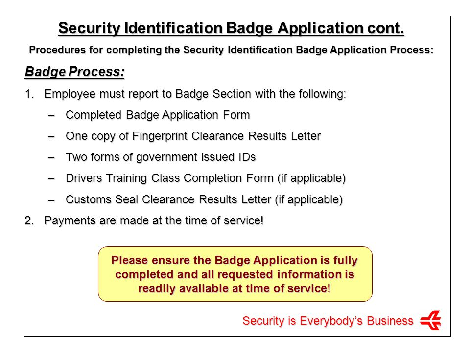 Security Identification Badge Application cont.