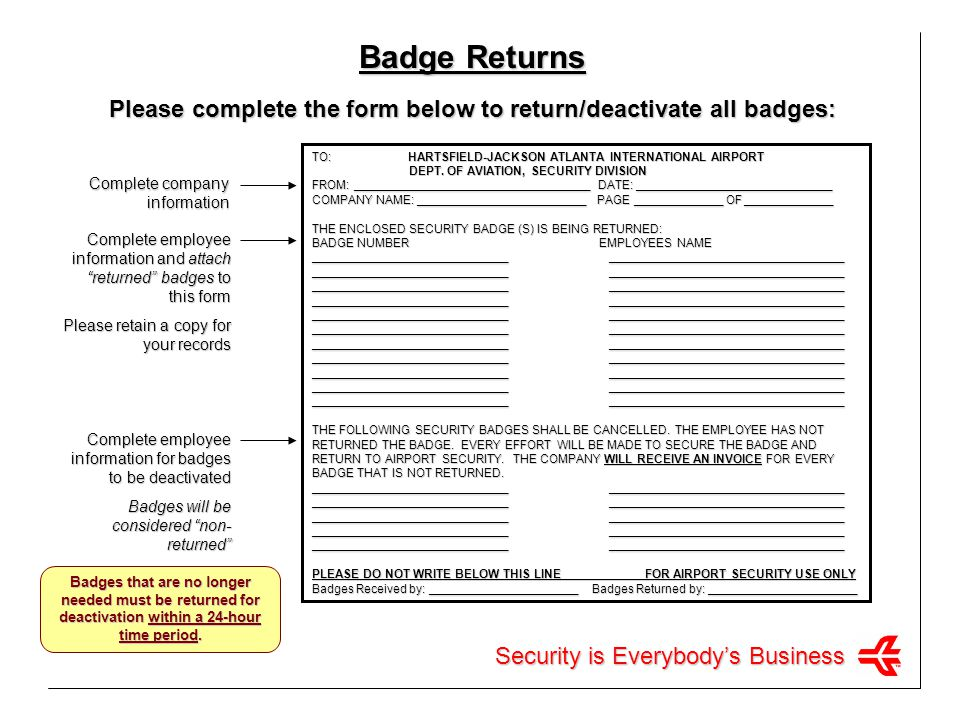 Please complete the form below to return/deactivate all badges: