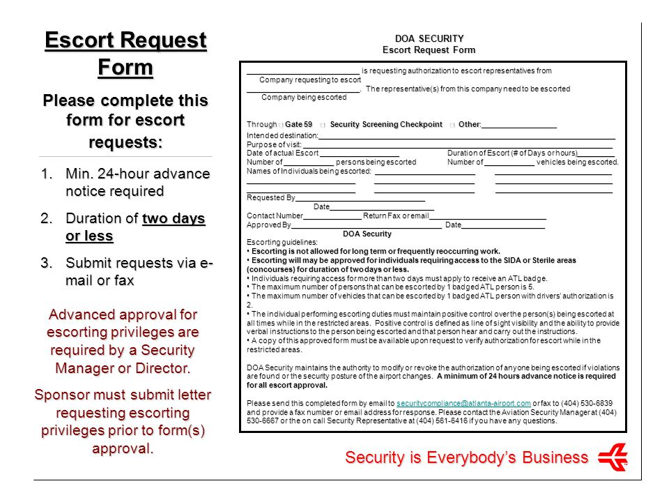 Please complete this form for escort requests: