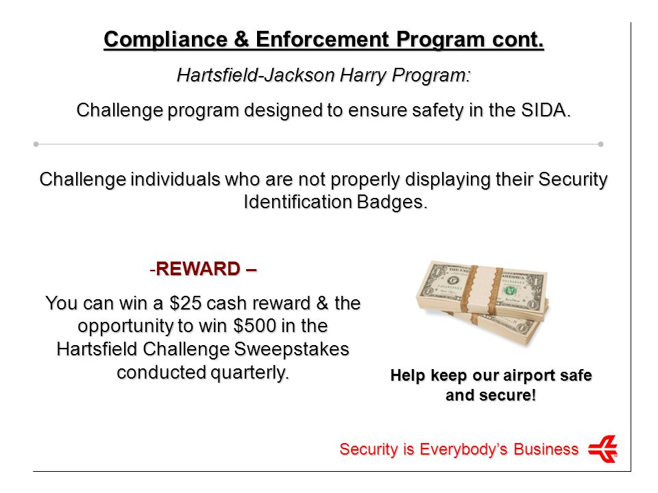 Compliance & Enforcement Program cont.
