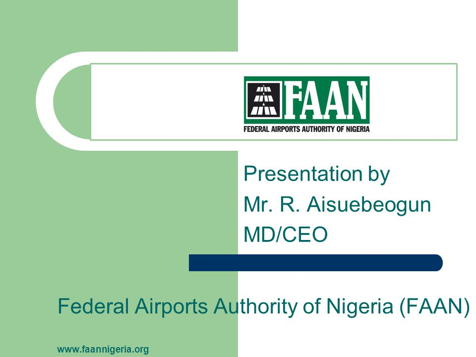 Federal Airports Authority of Nigeria (FAAN) www.faannigeria.org