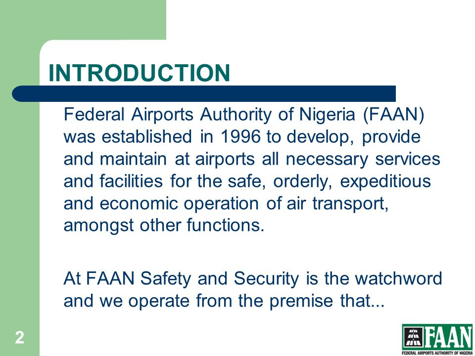 FAAN INTRODUCTION.