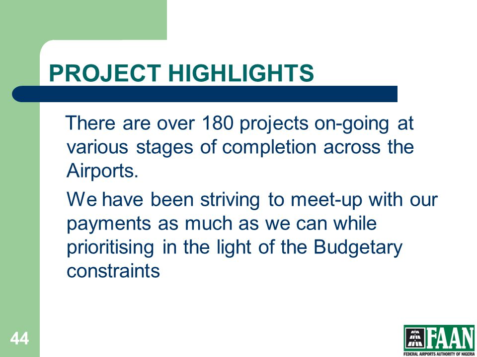 FAAN PROJECT HIGHLIGHTS.