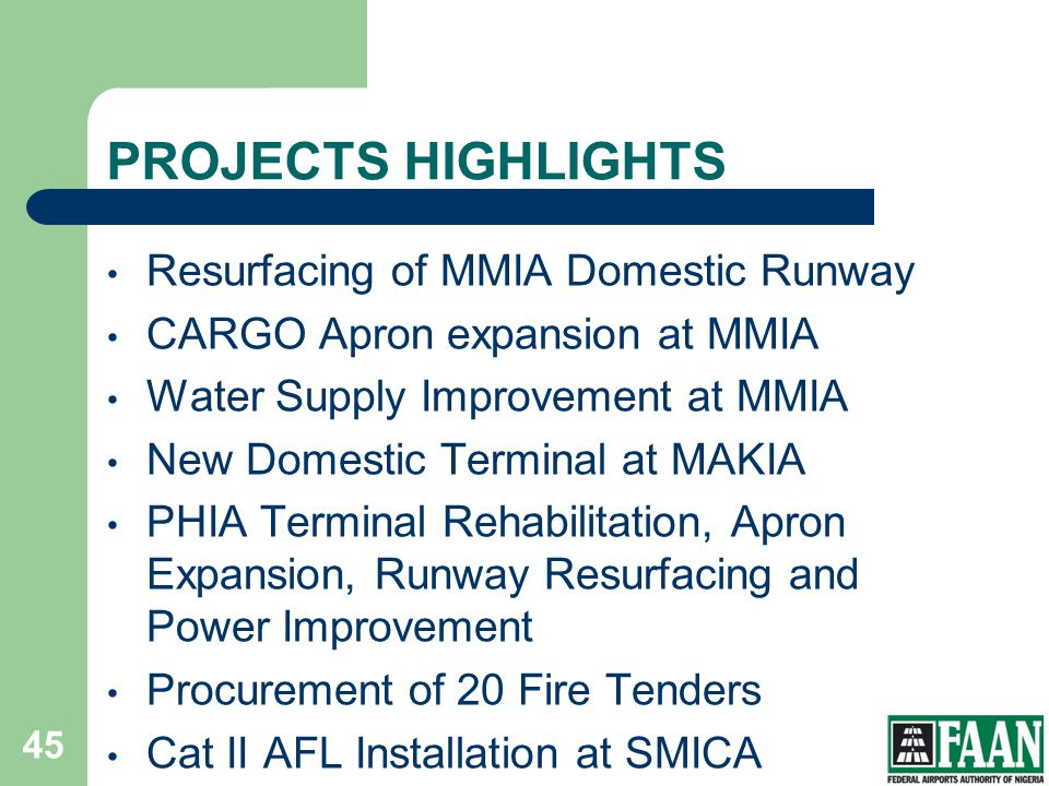 PROJECTS HIGHLIGHTS Resurfacing of MMIA Domestic Runway
