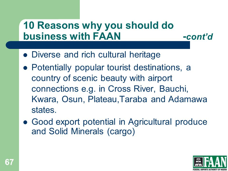 10 Reasons why you should do business with FAAN -cont'd
