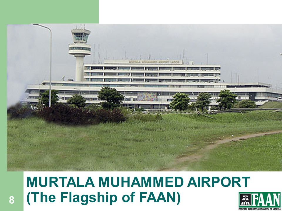 MURTALA MUHAMMED AIRPORT (The Flagship of FAAN)