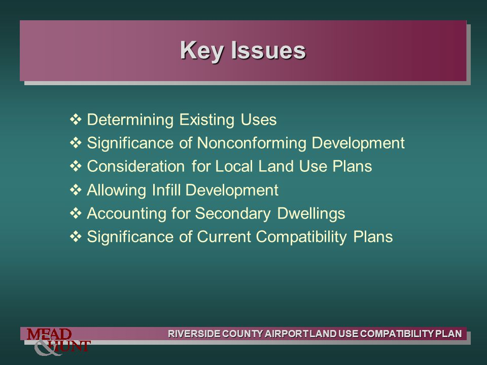 Key Issues Determining Existing Uses