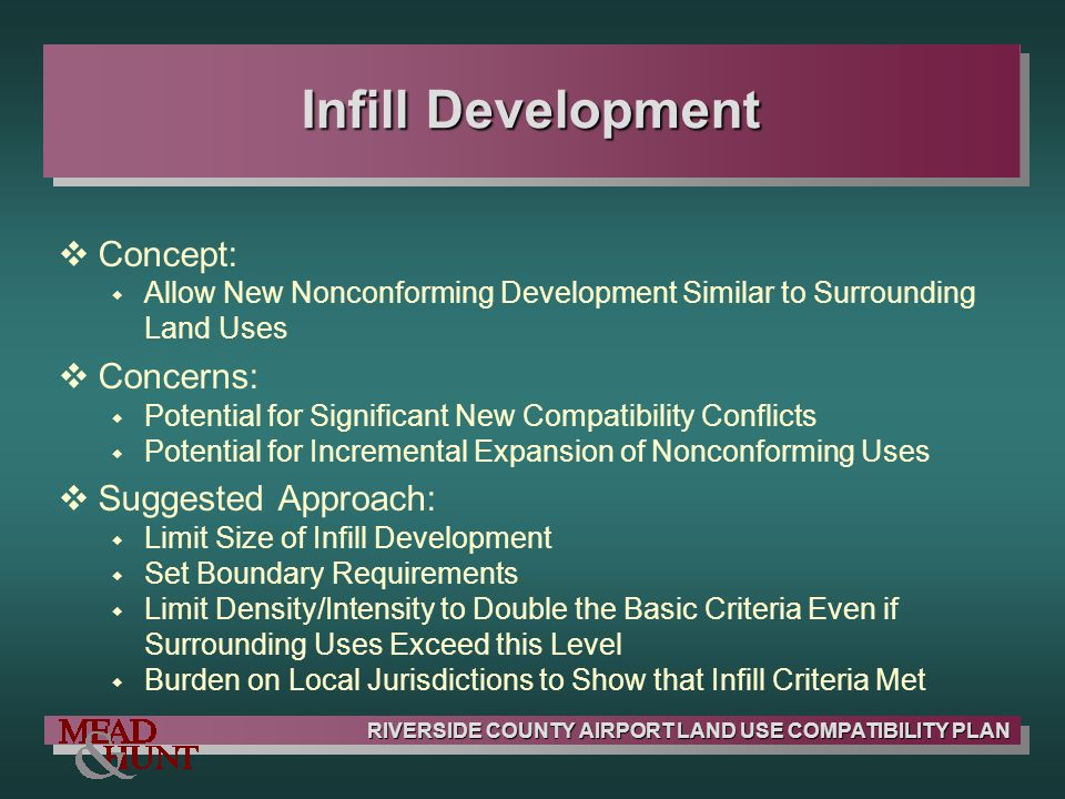 Infill Development Concept: Concerns: Suggested Approach: