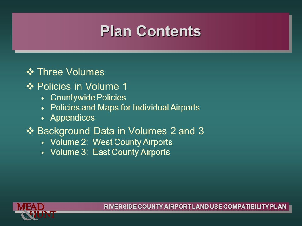 Plan Contents Three Volumes Policies in Volume 1