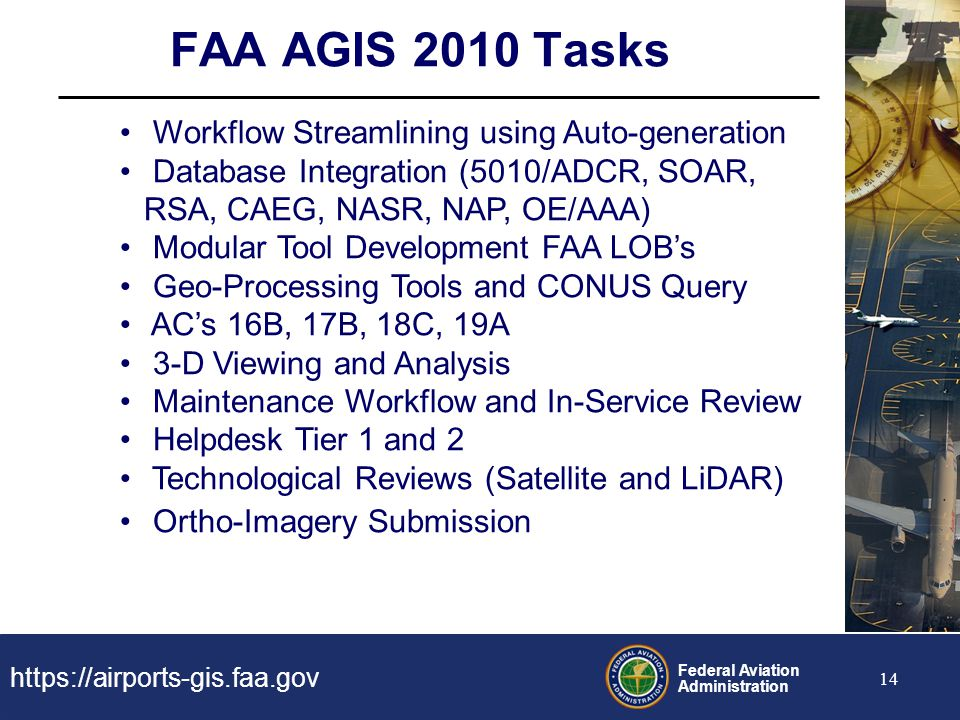FAA AGIS 2010 Tasks Workflow Streamlining using Auto-generation
