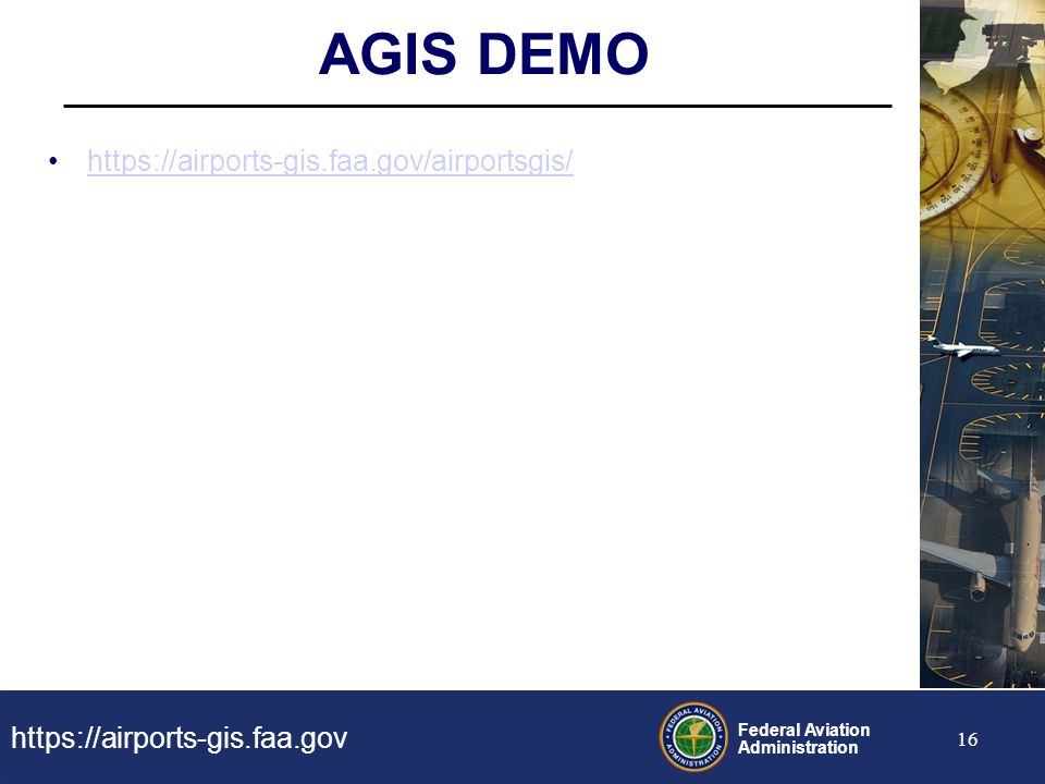 AGIS DEMO https://airports-gis.faa.gov/airportsgis/