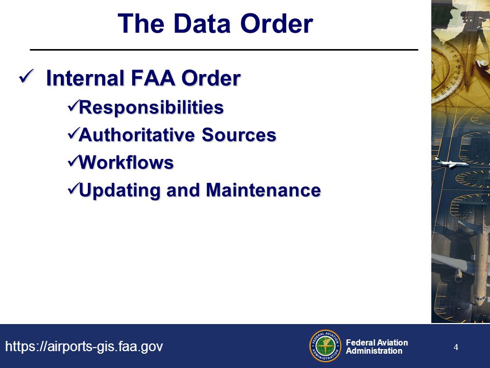 The Data Order Internal FAA Order Responsibilities