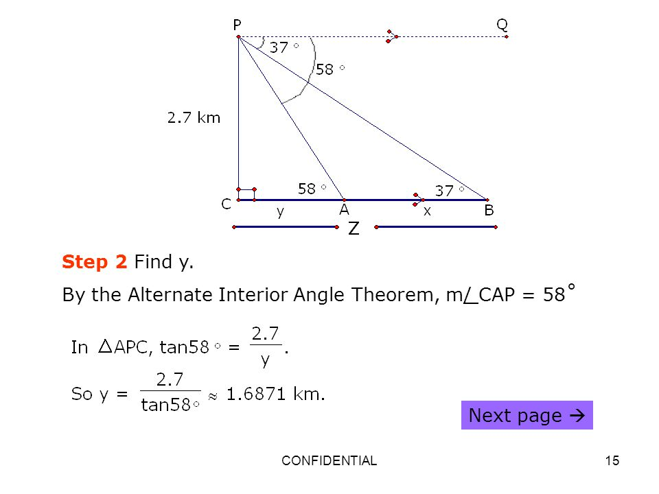 By the Alternate Interior Angle Theorem, m/ CAP = 58˚